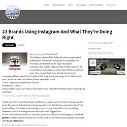 23 Brands Using Instagram And What They're Doing Right