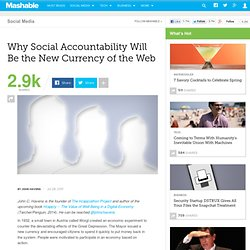 Why Social Accountability Will Be the New Currency of the Web