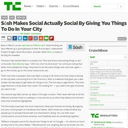 Sōsh Makes Social Actually Social By Giving You Things To Do In Your City