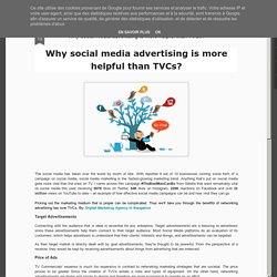 Why social media advertising is more helpful than TVCs?