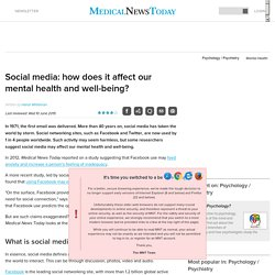 Social media: how does it affect our mental health and well-being?