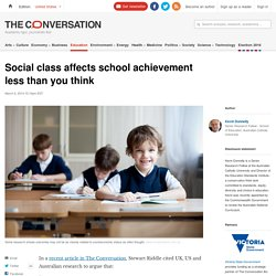 Social class affects school achievement less than you think