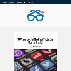 10 Ways Social Media Affects Mental Health