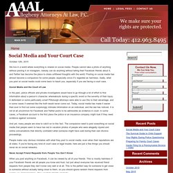 Social Media and Your Court Case
