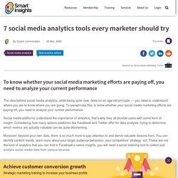 7 social media analytics tools every marketer should try