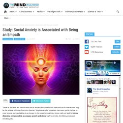 Study: Social Anxiety May Be Associated with Being an Empath