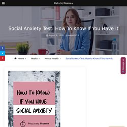 Social Anxiety Test: How to Know If You Have It