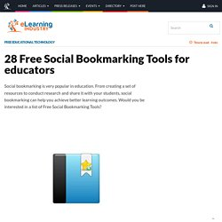 28 Free Social Bookmarking Tools for educators