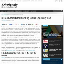 5 Free Social Bookmarking Tools I Use Every Day