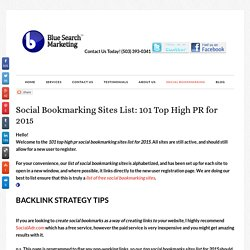 Social Bookmarking Sites List 2015 : Top 101 High PR