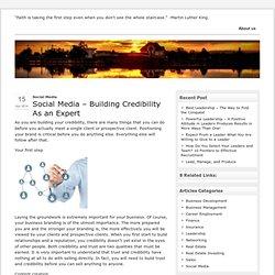 Social Media – Building Credibility As an Expert