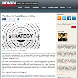 The Hunt for Social Business Value