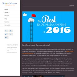 Best Social Media Campaigns Of 2016 - Scroll Mantra
