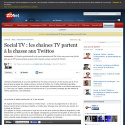 Social TV : les chaînes TV partent à la chasse aux Twittos