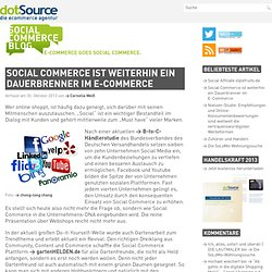 ||| SOCIAL COMMERCE BLOG ||| E-Commerce goes Social Commerce