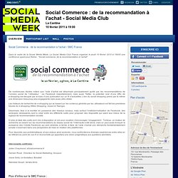 Social Commerce : de la recommandation à l'achat - Social Media Club Paris