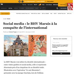 Social media : le BHV Marais à la conquête de l'international