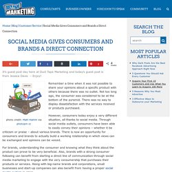 Social Media Gives Consumers and Brands a Direct Connection