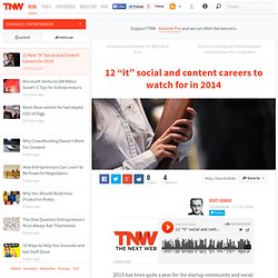 "12 New ""It"" Social and Content Careers for 2014"