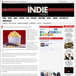 Using Social Media Creatively to Promote a Film | The Indie Times