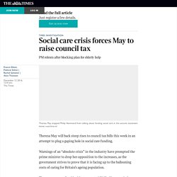 Social care crisis forces May to raise council tax