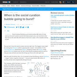 When is the social curation bubble going to burst?