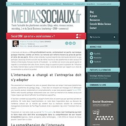 Médias sociaux > Social CRM : qui est ce «social customer» ?