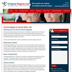 Social Work Degree Online In UK- Original-degree.com