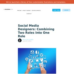 Social Media Designers: Combining Two Roles Into One Role