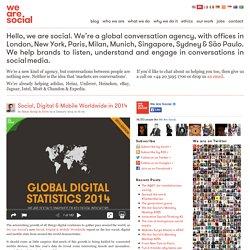 Social, Digital & Mobile Worldwide in 2014