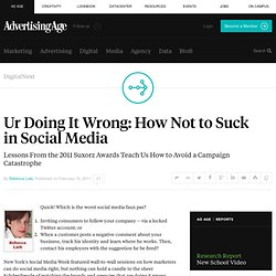 Ur Doing It Wrong: How Not to Suck in Social Media - Advertising Age - DigitalNext
