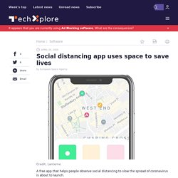 Social distancing app uses space to save lives