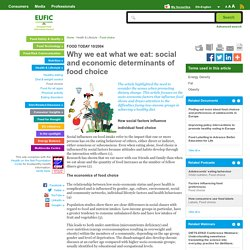 Why we eat what we eat: social and economic determinants of food choice