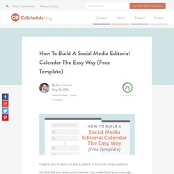 How To Build A Social Media Editorial Calendar