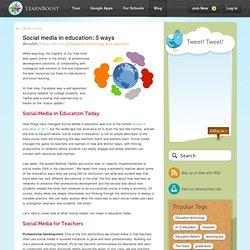 Social media in education: 5 ways