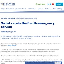 Social care is the fourth emergency service - Look Ahead