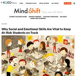 Why Social and Emotional Skills Are Vital to Keep At-Risk Students on Track