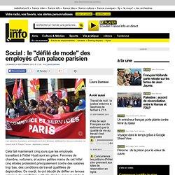 """Social : le """"défilé de mode"""" des employés d'un palace parisien"""
