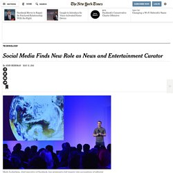 Social Media Finds New Role as News and Entertainment Curator
