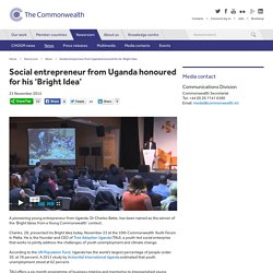Social entrepreneur from Uganda honoured for his 'Bright Idea'