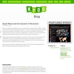 Social Media and the Evolution of Revolution