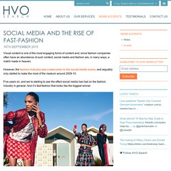 Social Media and the Rise of Fast-Fashion - News - News Events - HVO Search