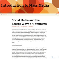 Social Media and the Fourth Wave of Feminism
