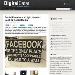 Social Funnies – a Light Hearted Look @ Social Media