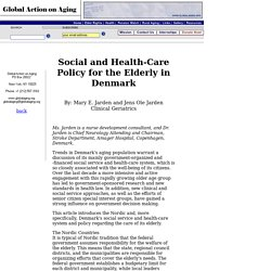 Social and Health-Care Policy for the Elderly in Denmark