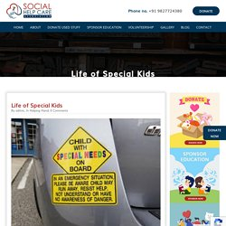 Social Help Care Life of Special Kids - Social Help Care