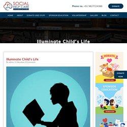 Social Help Care Illuminate Child's Life - Social Help Care