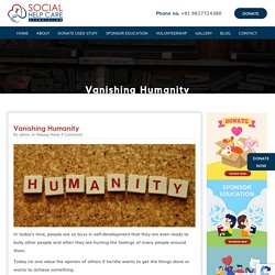 Social Help Care Vanishing Humanity - Social Help Care