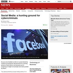 Social Media: a hunting ground for cybercriminals