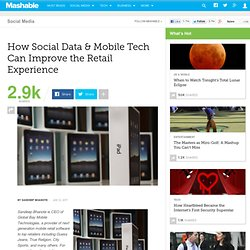 How Social Data & Mobile Tech Can Improve the Retail Experience